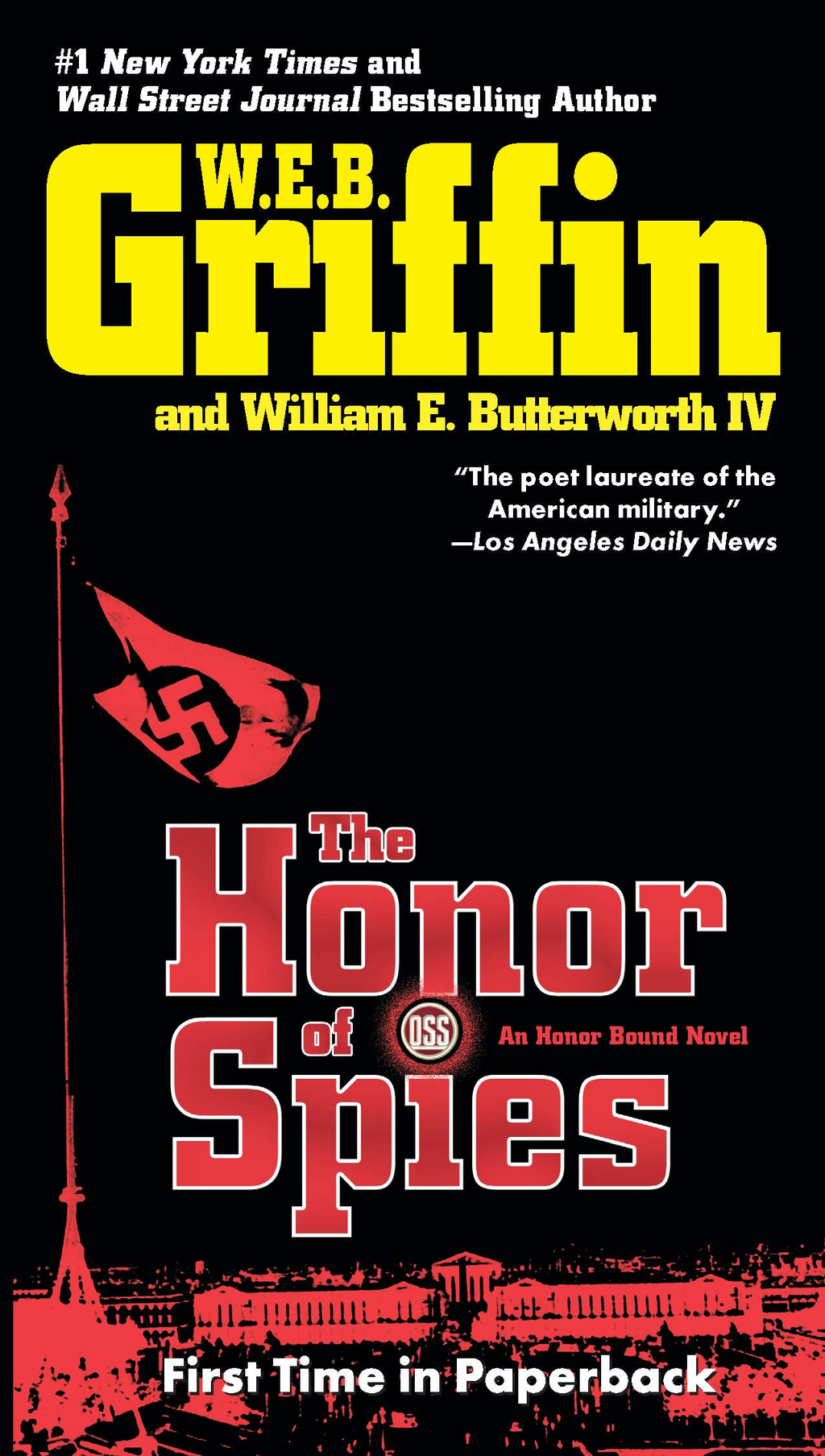 The Honor of Spies By: W.E.B. Griffin,William E. Butterworth IV