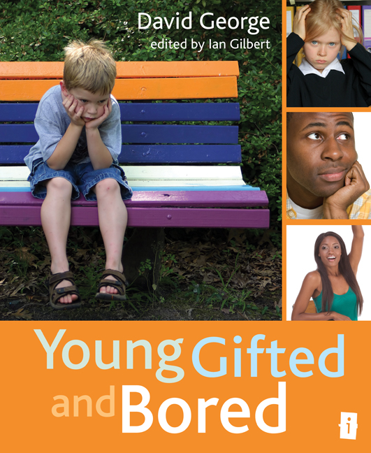 Young, Gifted and Bored By: David George