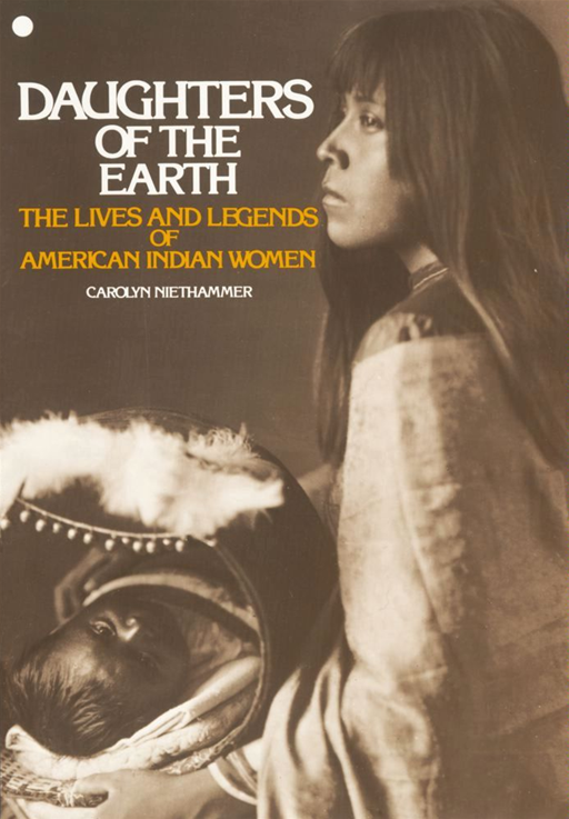 Daughters of the Earth By: Carolyn Niethammer