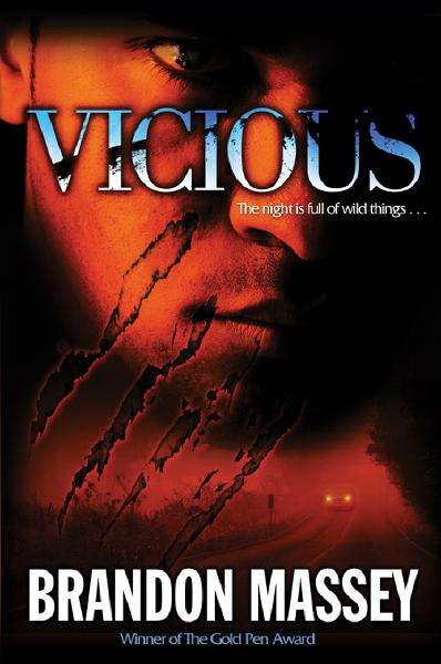 Vicious: A Horror Novel By: Brandon Massey
