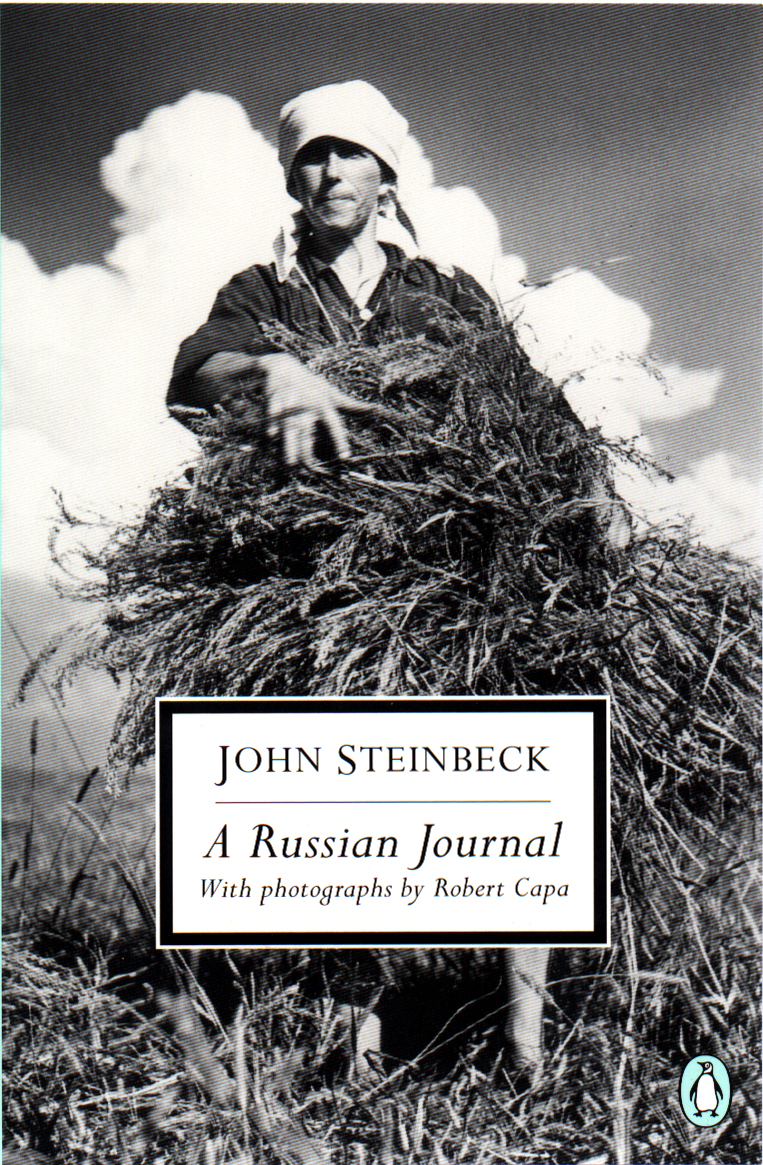 A Russian Journal By: John Steinbeck,Robert Capa