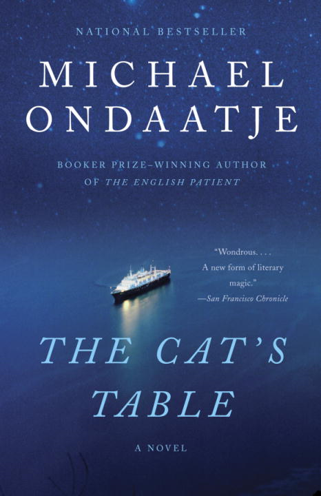 The Cat's Table By: Michael Ondaatje