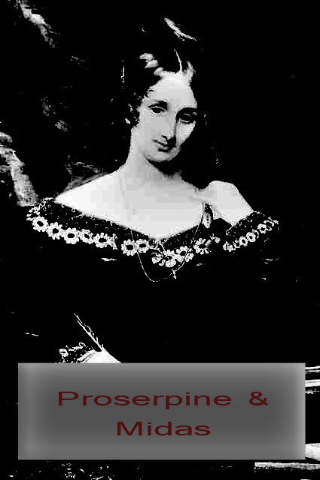Mary Shelley - Proserpine & Midas