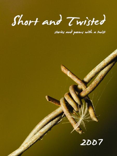 Short and Twisted 2007 By: Kathryn Duncan