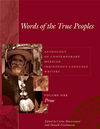 Words Of The True Peoples/palabras De Los Seres Verdaderos: Anthology Of Contemporary Mexican Indigenous-Language Writers/antolo