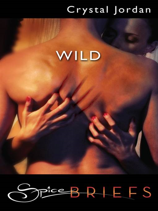 Wild By: Crystal Jordan