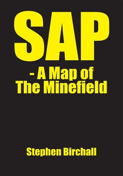 SAP - A Map of The Minefield By: Stephen Birchall