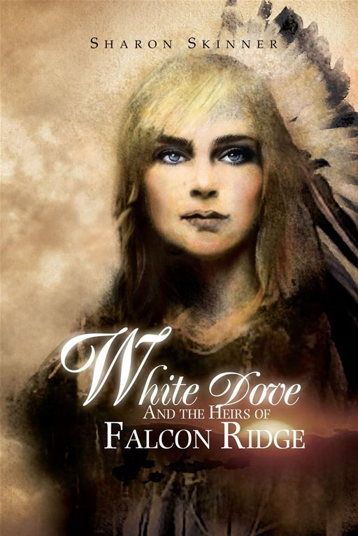 White Dove And the Heirs of Falcon Ridge