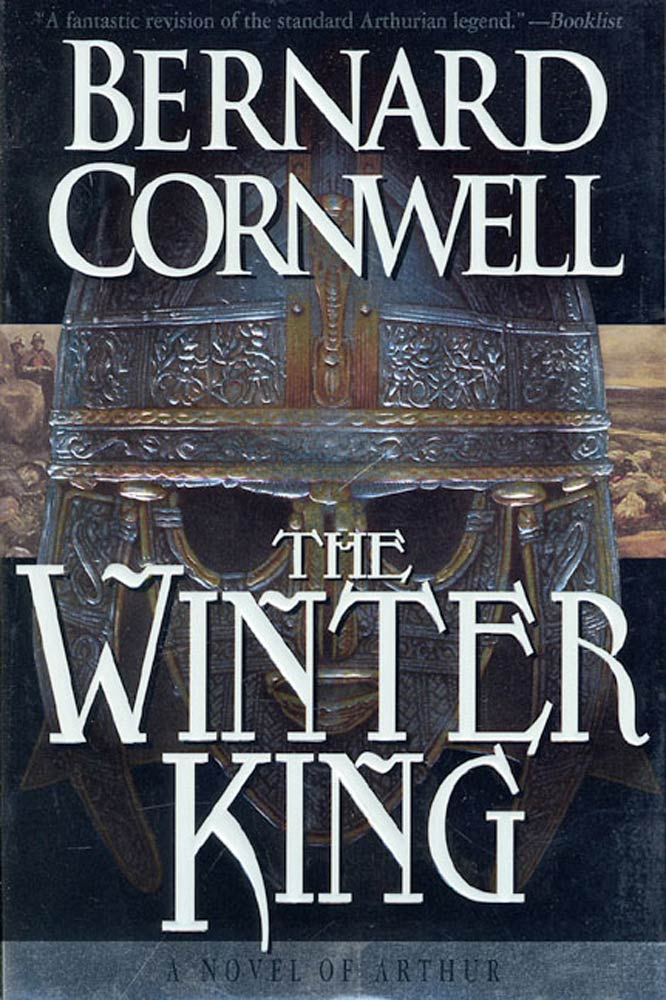 The Winter King By: Bernard Cornwell