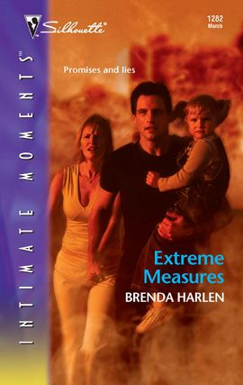 Extreme Measures By: Brenda Harlen