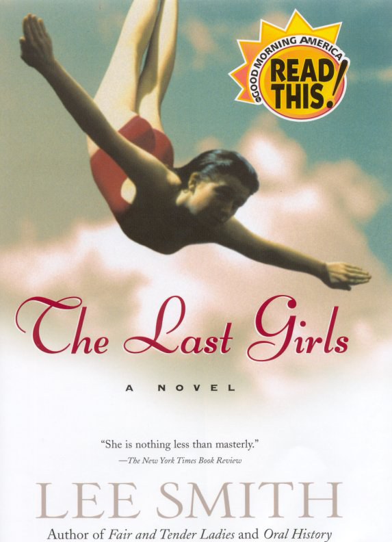 The Last Girls By: Lee Smith