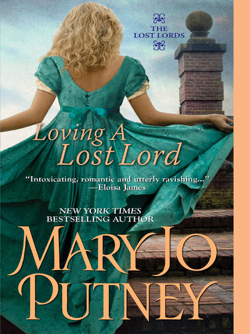 Loving A Lost Lord By: Mary Jo Putney