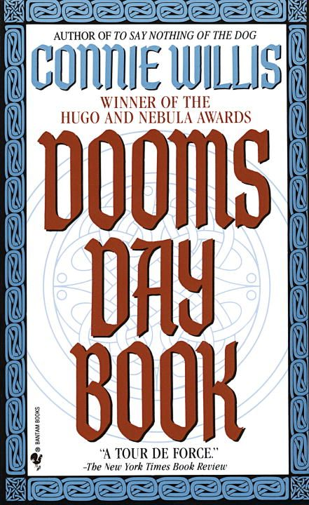 The Doomsday Book By: Connie Willis