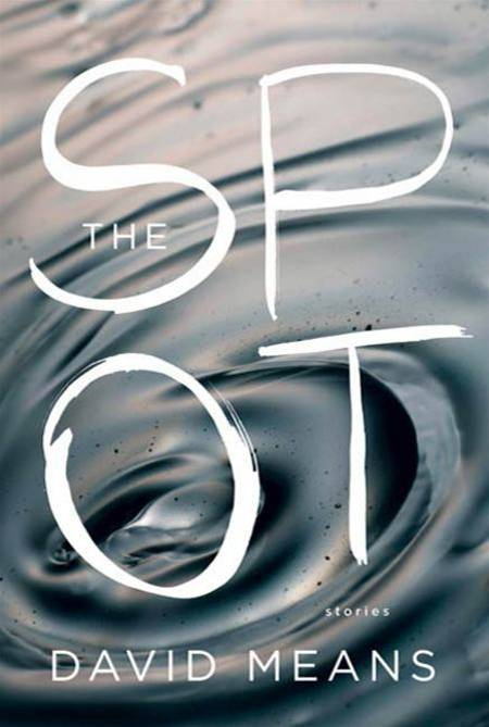 The Spot By: David Means