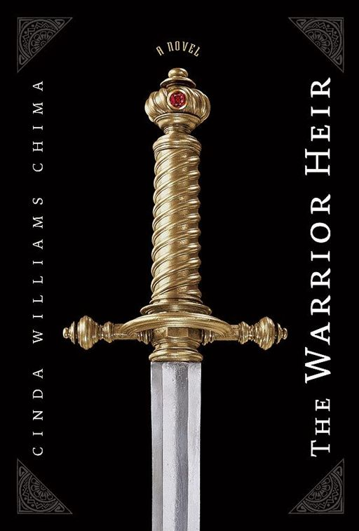 The Warrior Heir By: Cinda Williams Chima
