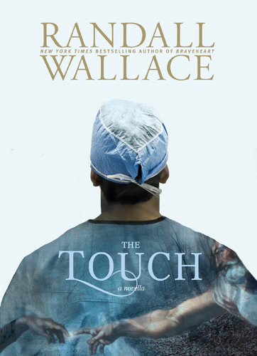 The Touch By: Randall Wallace