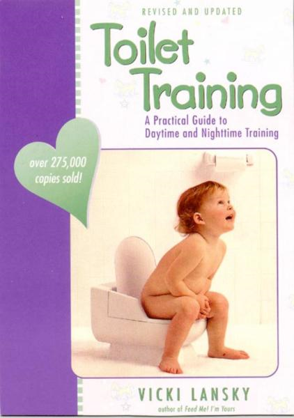Toilet Training By: Vicki Lansky