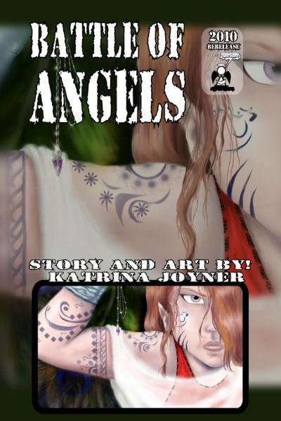 Battle of Angels By: Katrina Joyner