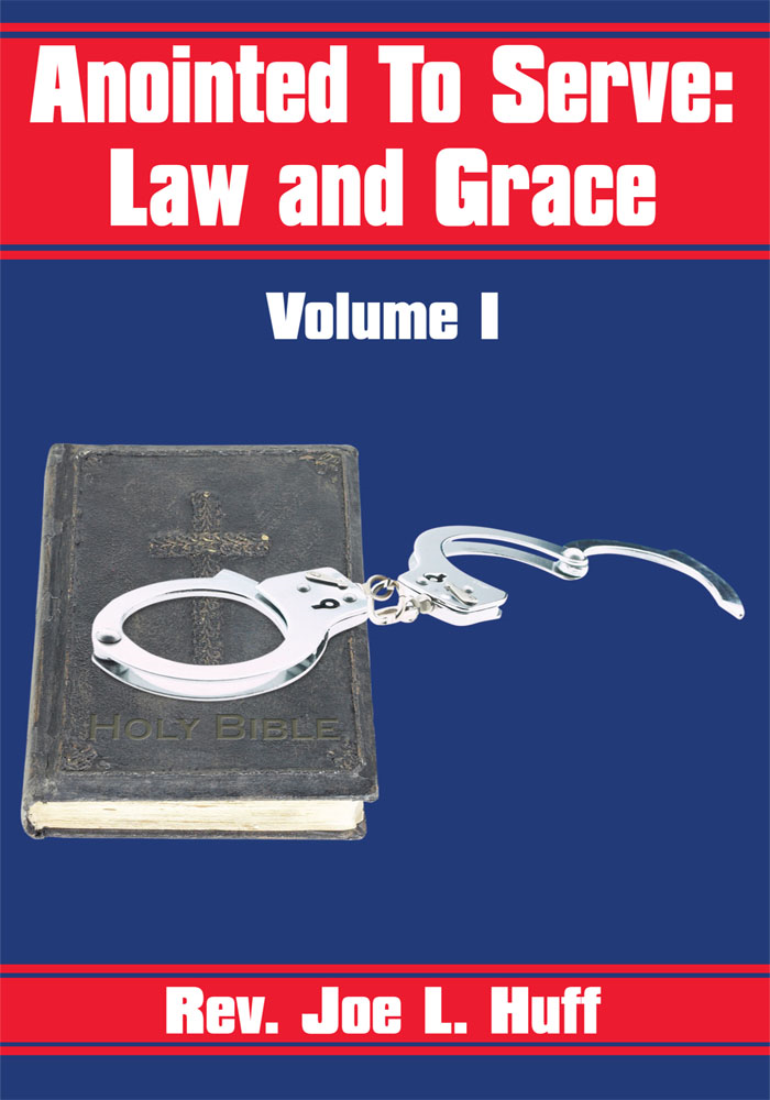 Anointed To Serve: Law and Grace