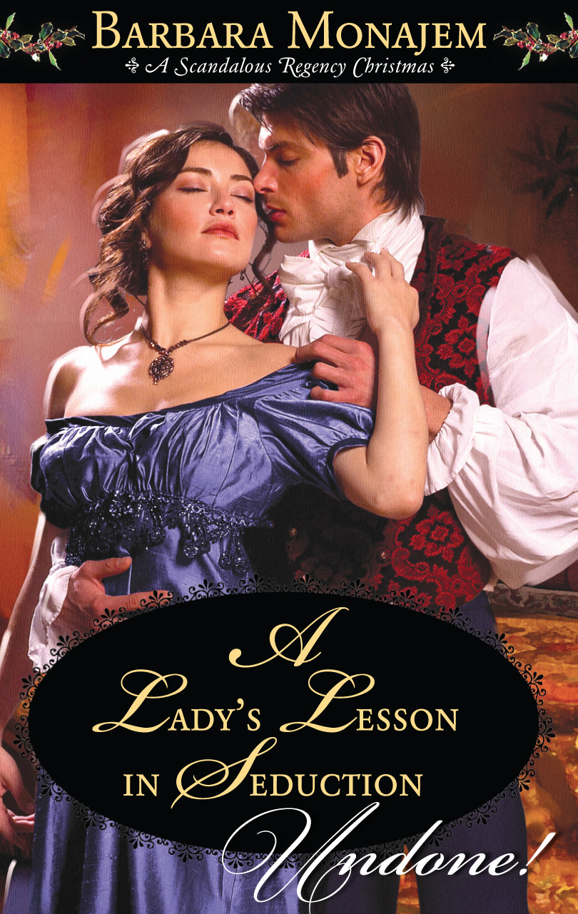 A Lady's Lesson in Seduction By: Barbara Monajem