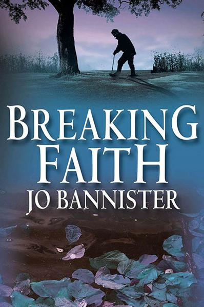Breaking Faith By: Jo Bannister