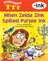 Word Family Tales: When Zelda Zink Spilled The Ink (-Ink)