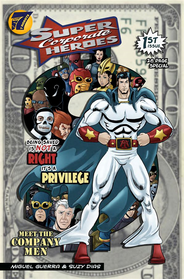 Super Corporate Heroes #1: The Company Men By: Suzy Dias,Miguel Guerra