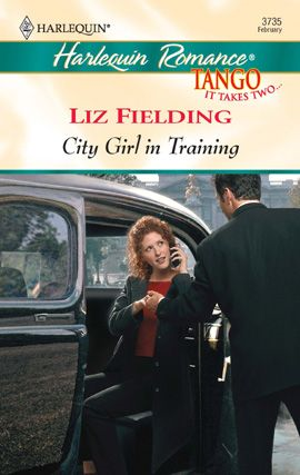 City Girl in Training By: Liz Fielding
