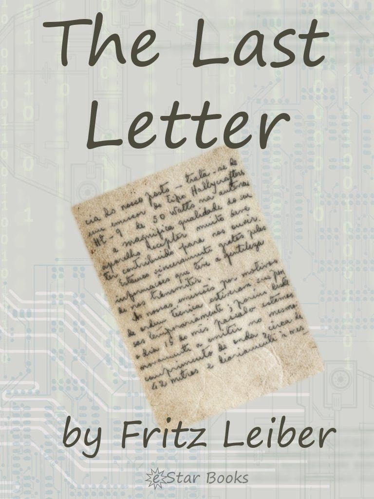 The Last Letter By: Fritz Leiber