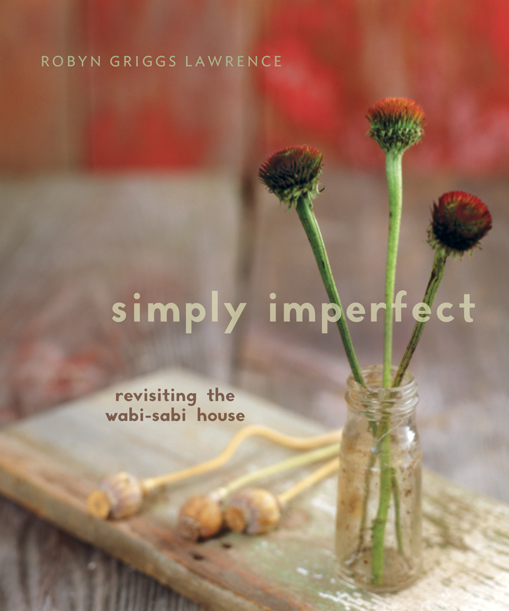 Simply Imperfect By: Robyn Griggs Lawrence