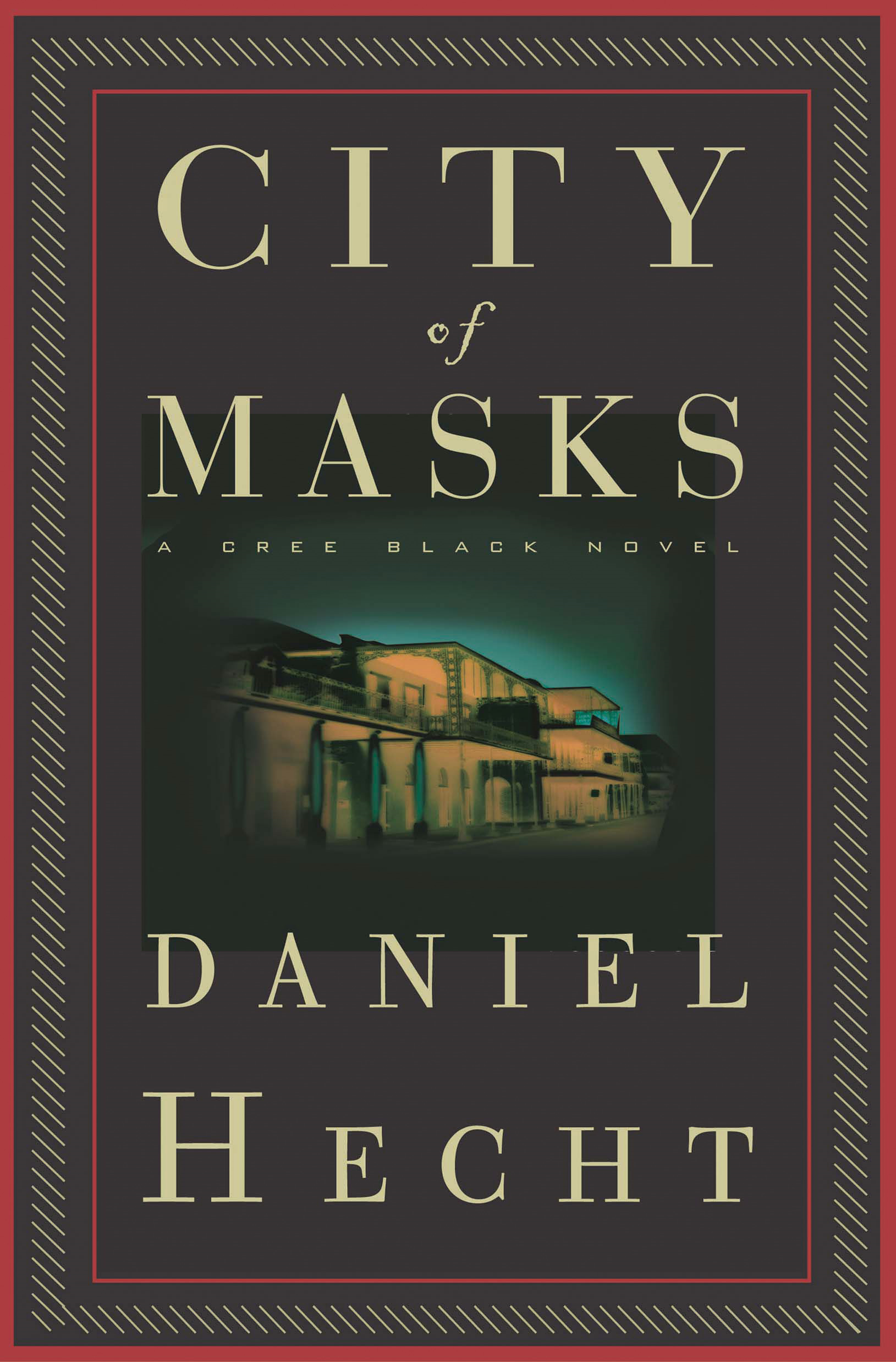 City of Masks By: Daniel Hecht