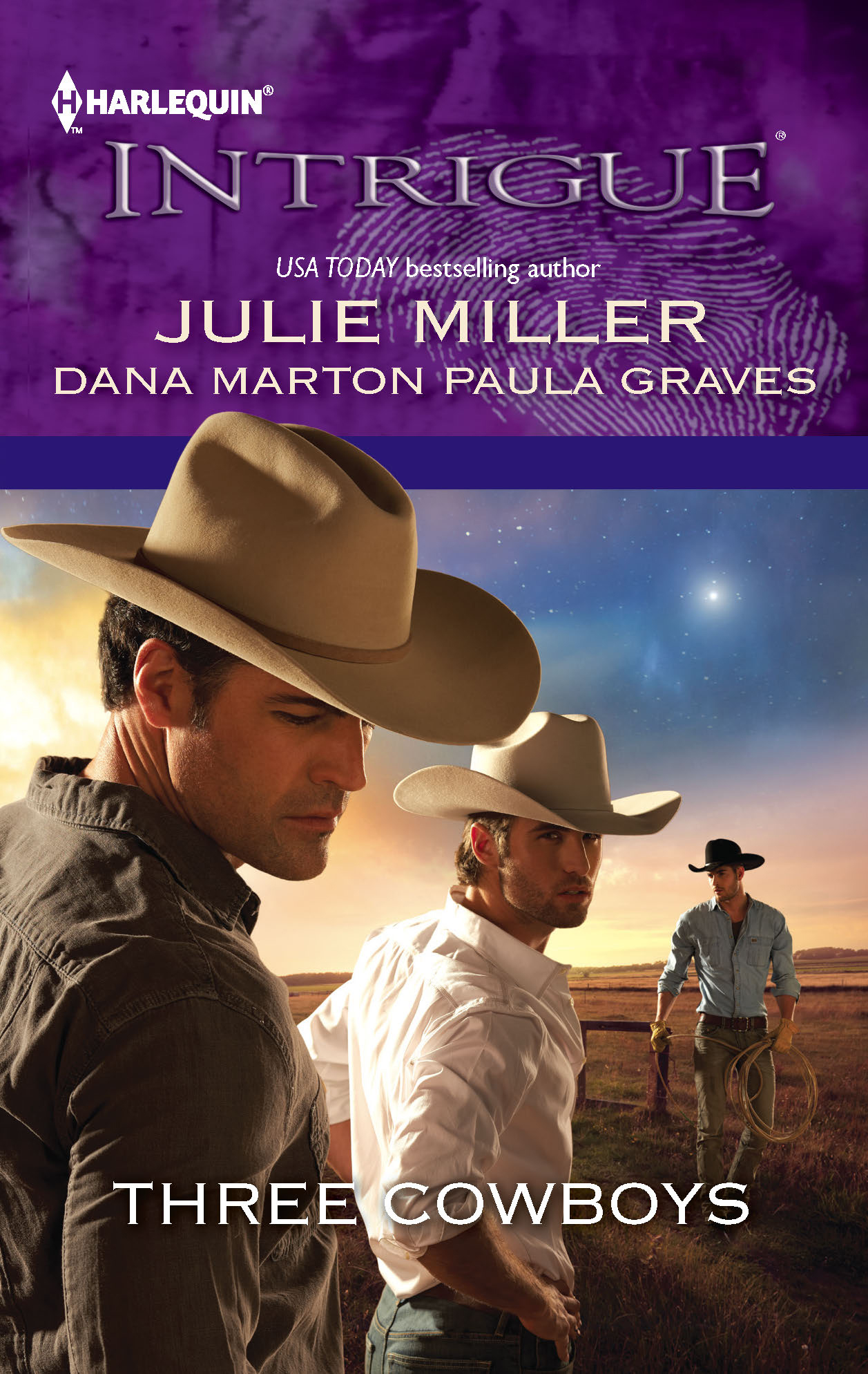 Three Cowboys By: Dana Marton,Julie Miller,Paula Graves