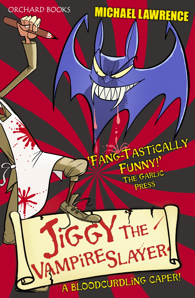 Jiggy McCue: Jiggy's Genes 2: Jiggy the Vampire Slayer By: Michael Lawrence