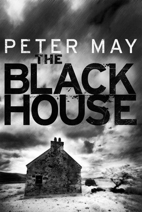 The Blackhouse By: Peter May