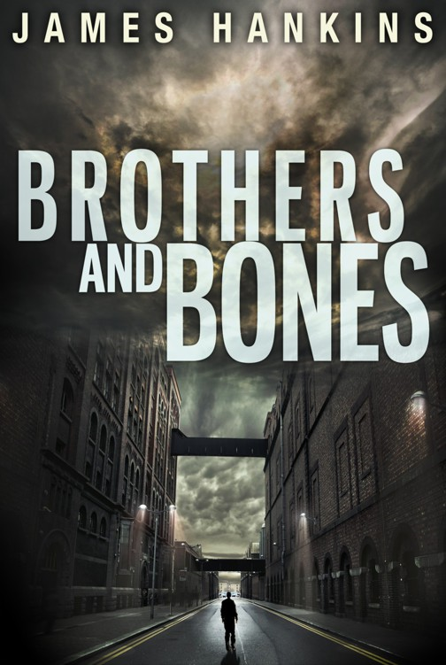 Brothers and Bones By: James Hankins