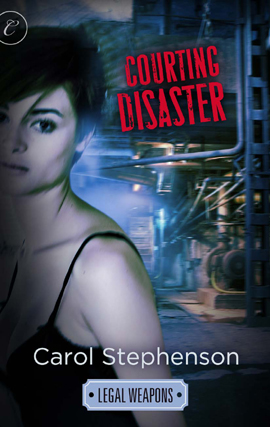 Courting Disaster By: Carol Stephenson