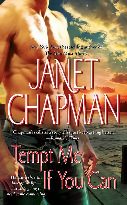 Tempt Me If You Can By: Janet Chapman