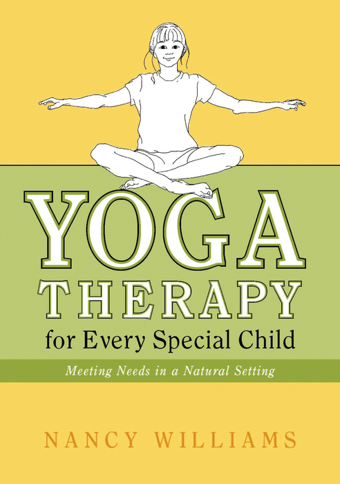 Yoga Therapy for Every Special Child Meeting Needs in a Natural Setting