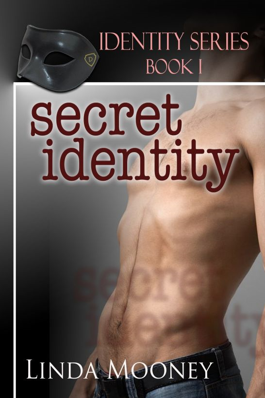 Secret Identity [Identity Series Book 1]