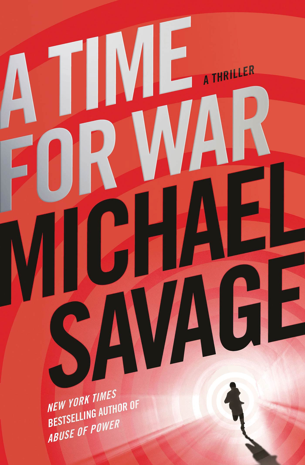 A Time for War By: Michael Savage