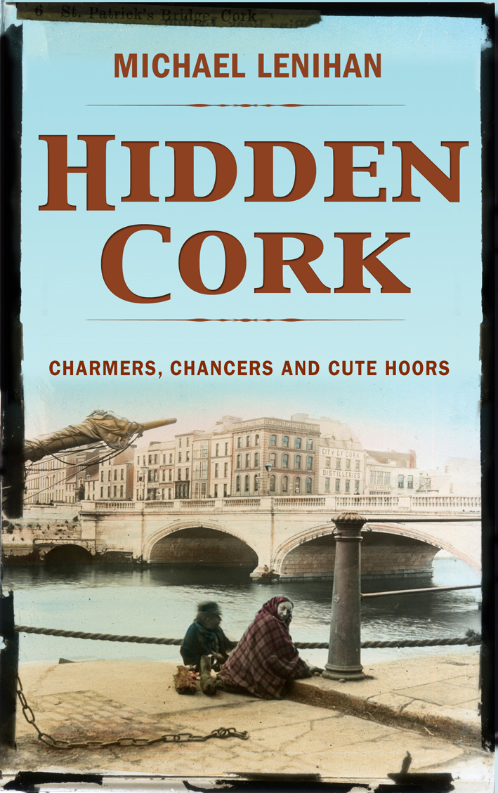 Hidden Cork: Charmers, Chancers & Cute Hoors