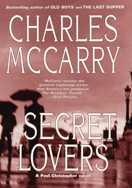 Secret Lovers By: Charles McCarry