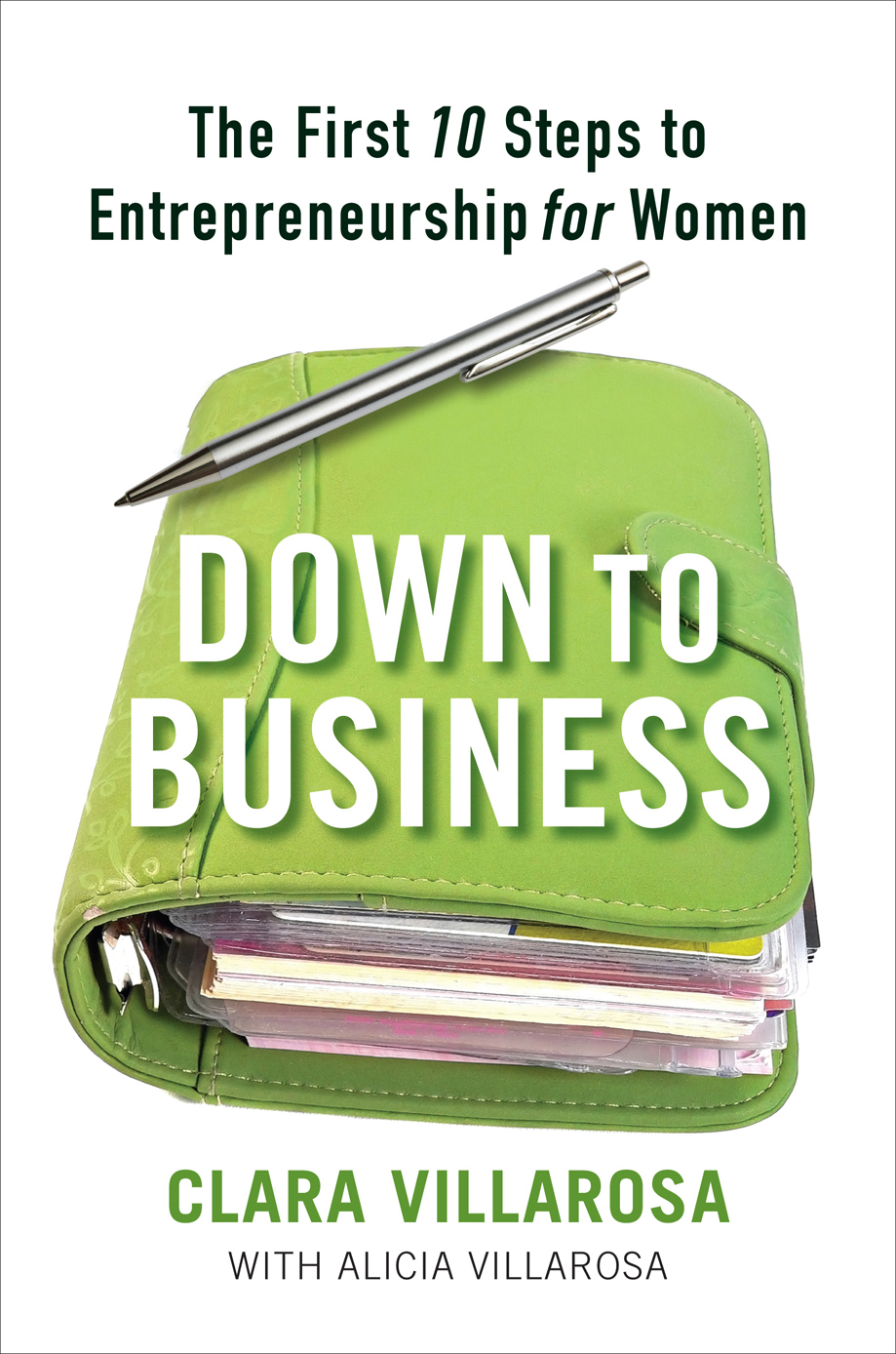 Down to Business By: Clara Villarosa