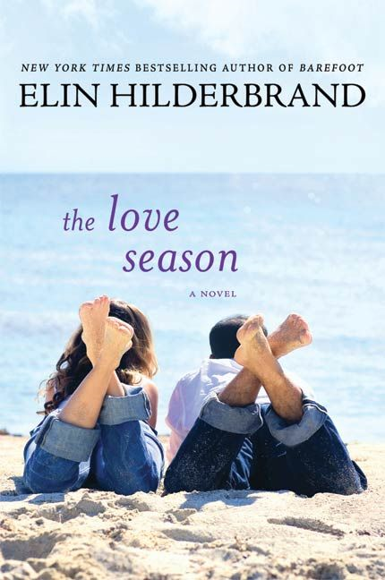 The Love Season By: Elin Hilderbrand