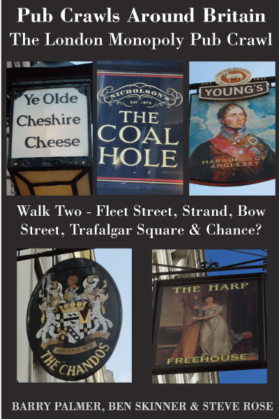 Pub Crawls Around Britain. The London Monopoly Pub Crawl. Walk Two - Fleet Street, Strand, Bow Street, Trafalgar Square & Chance?