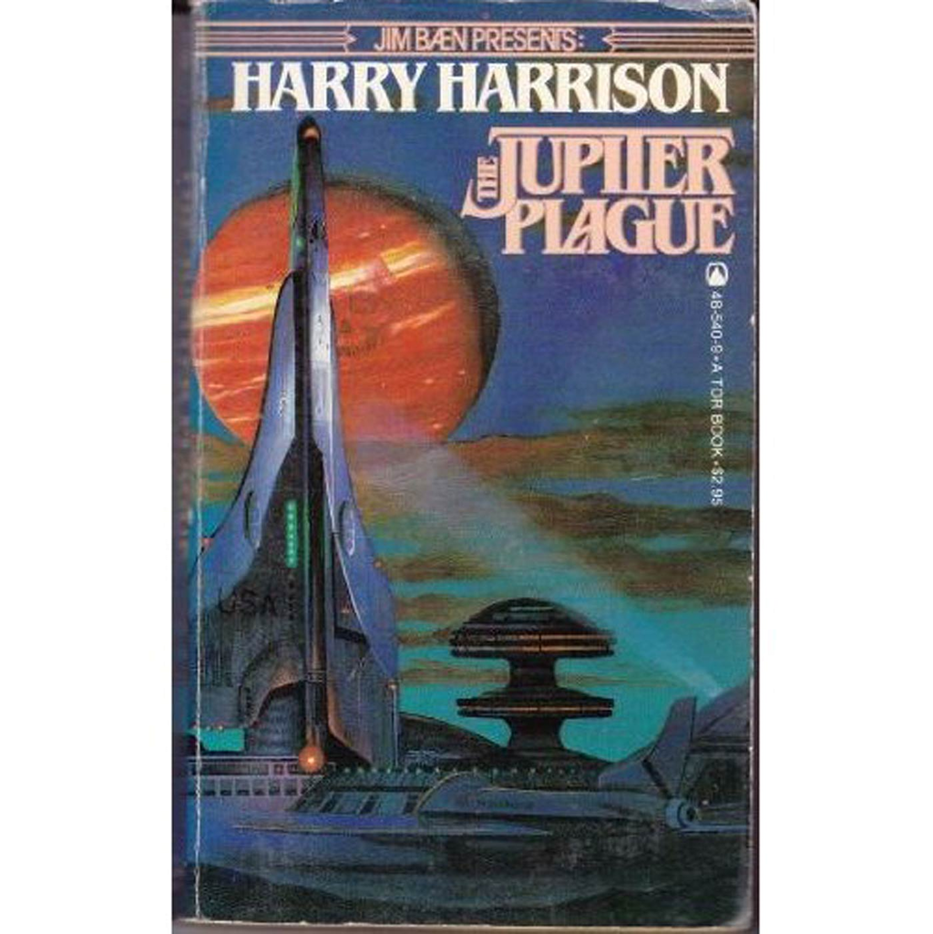 The Jupiter Plague By: Harry Harrison