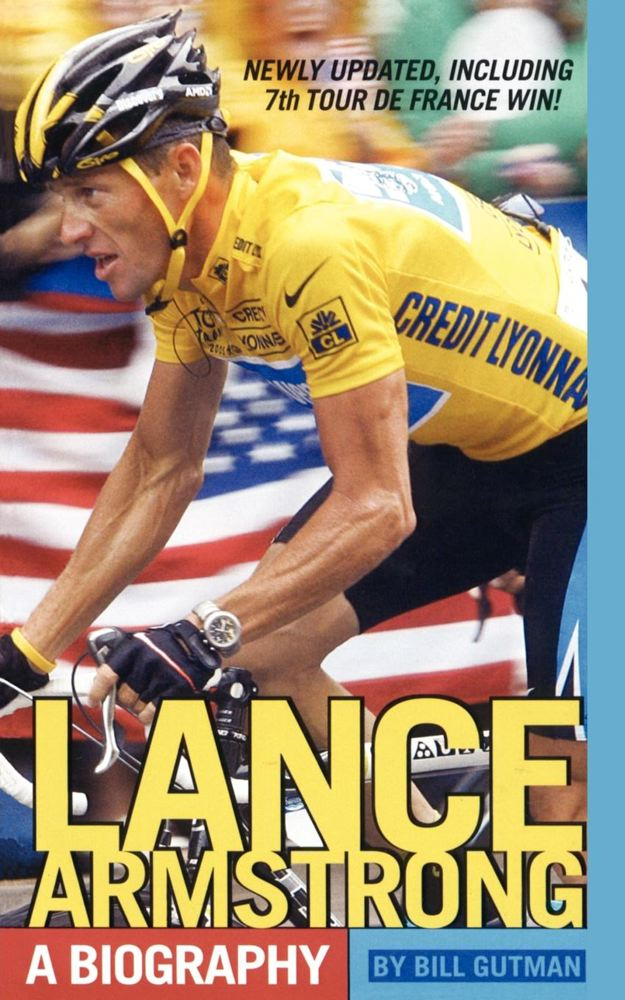 Lance Armstrong By: Bill Gutman
