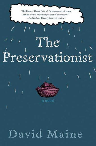 The Preservationist By: David Maine