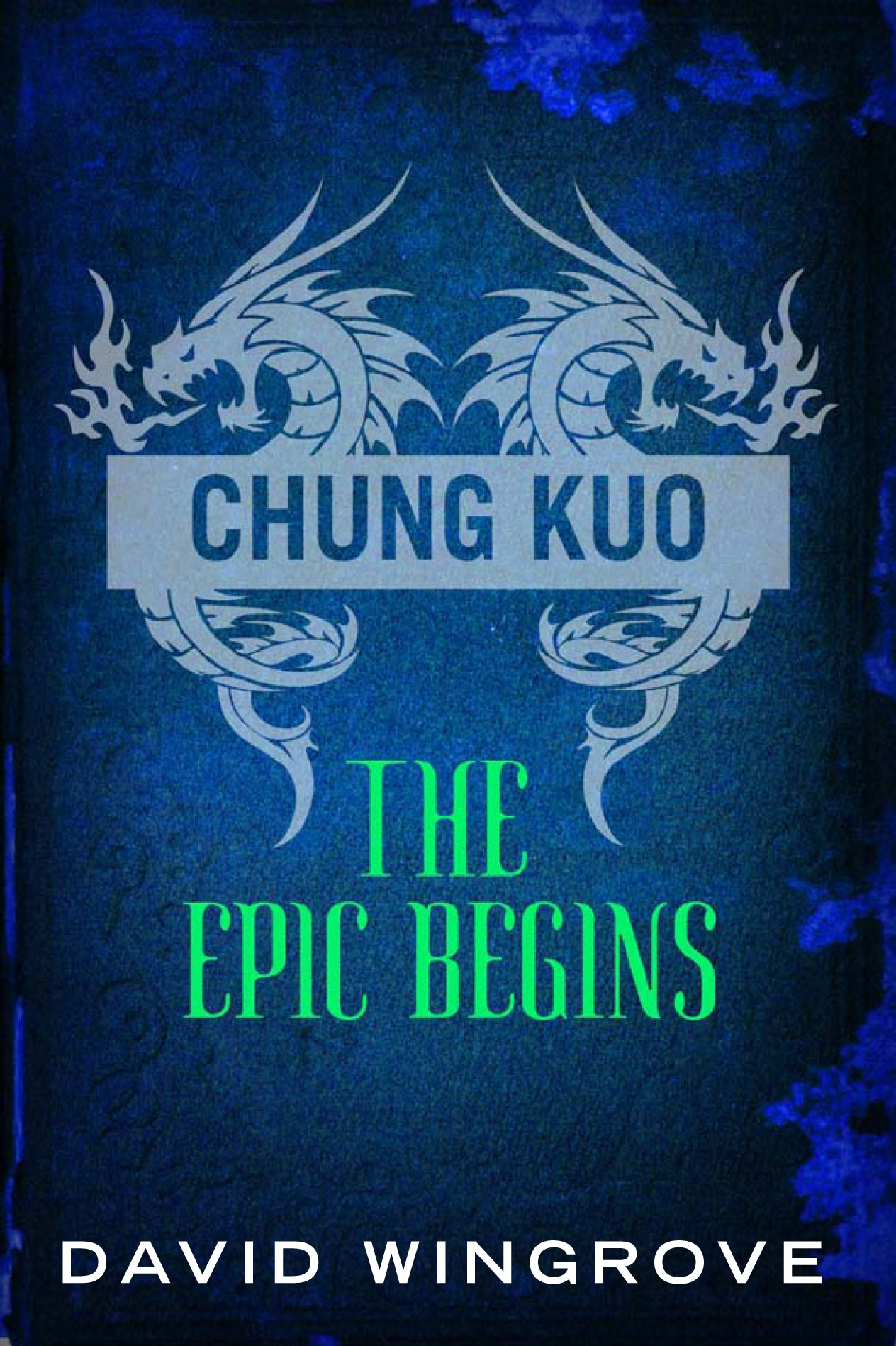 Chung Kuo: The Epic Begins