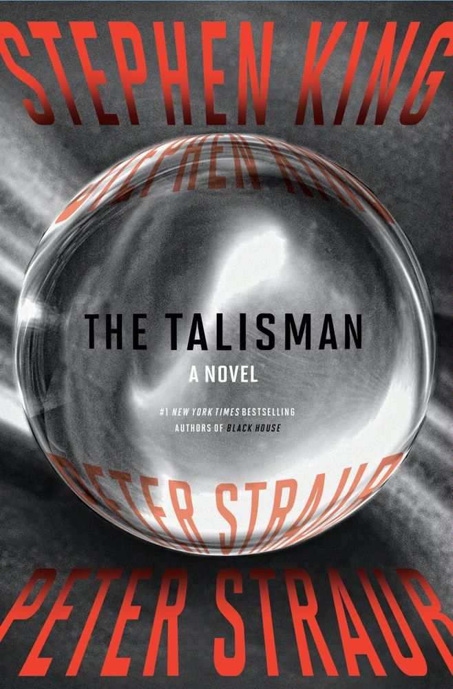 The Talisman By: Peter Straub,Stephen King